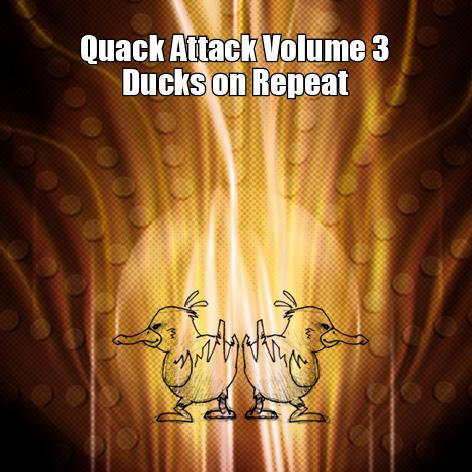 quackattackvol3