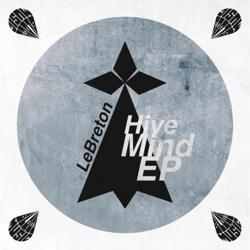 LeBreton Hive Mind EP
